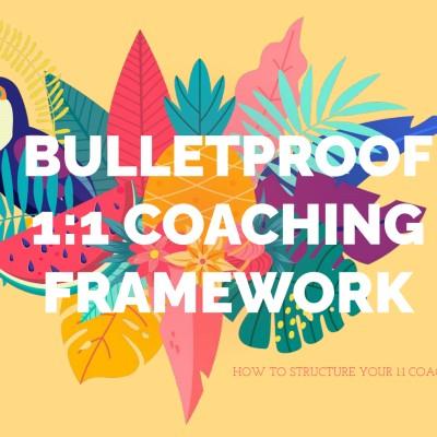 1-1 coaching framework
